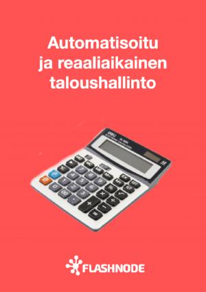 Automatisoitu ja reaaliaikainen taloushallinto
