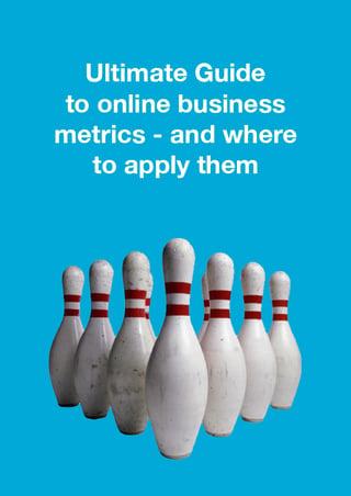 Online business metrics